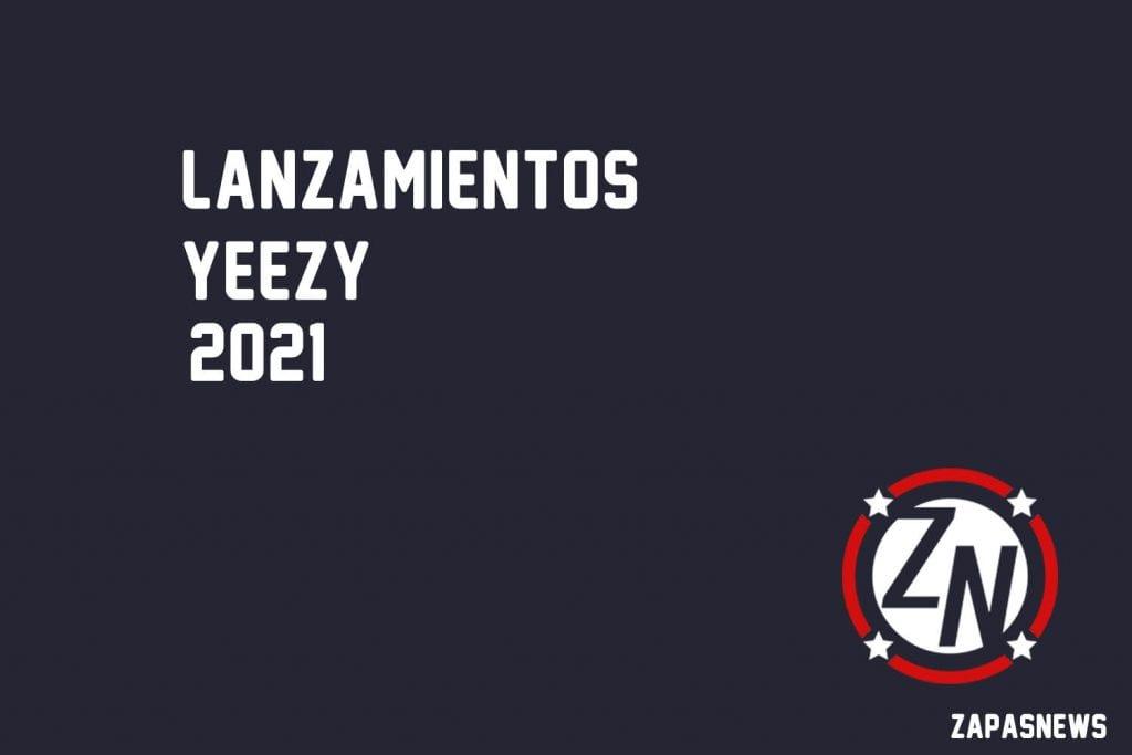 lanzamientos yeezy 2021