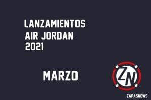 lanzamientos air jordan marzo