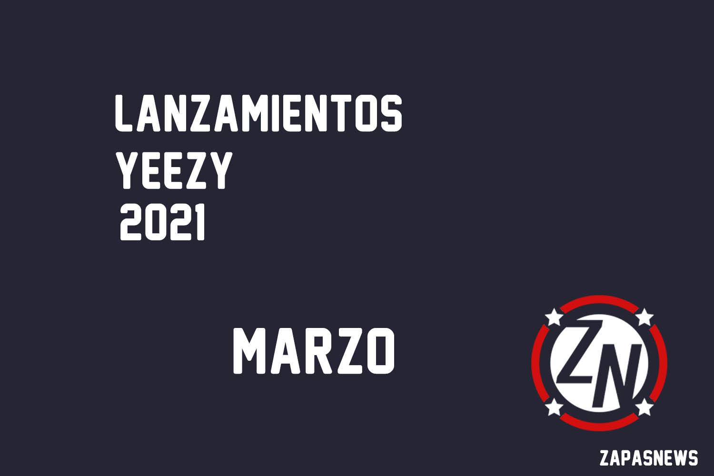 lanzamientos yeezy para marzo 2021