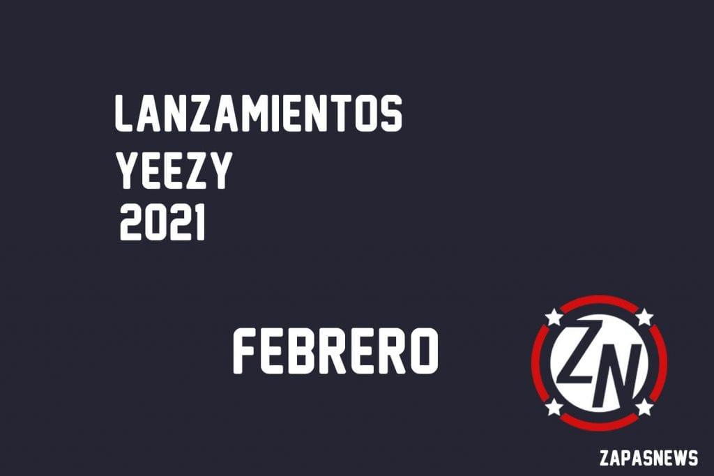 lanzamientos yeezy febrero 2021